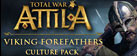 Total War: Attila - Viking Forefathers Culture Pack DLC